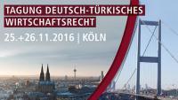 Türk Alman Ekonomi Hukuku Konferansı Köln`de yapıldı.
